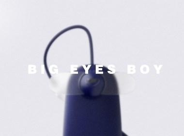 『 大眼怪 』Big eyes boy