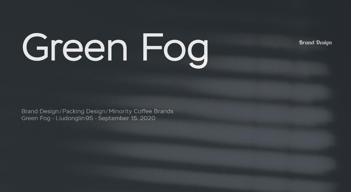 GREEN FOG丨遇见最本真的美好